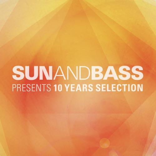 SUNANDBASS Presents 10 Years Selection - Clips
