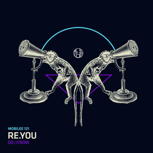 Re.You - Do I Know (Anja Schneider Remix)