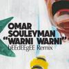 Omar Souleyman - Warni Warni (bEEdEEgEE remix)