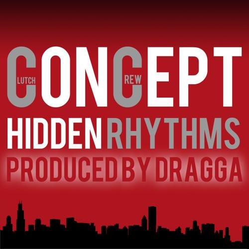 Concept - Hidden Rhythms (Produced By Dragga)