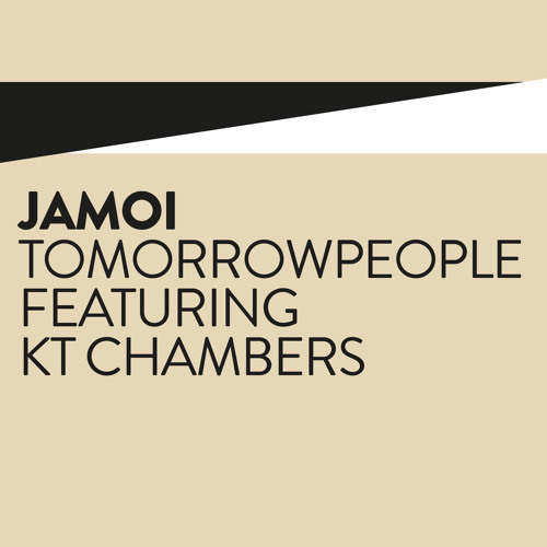 Tomorrowpeople feat. KT Chambers 'Jamoi' Free D/L
