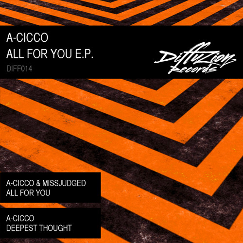 A-CicCo & MissJudged - All For You (Diffuzion Records 014)