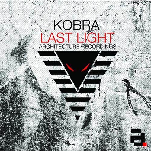 Kobra -  Last Light -  Last Light EP - Architecture Recordings (ARX040)