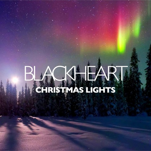 Blackheart - Christmas Lights