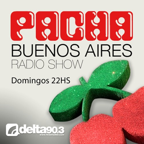 Delta Podcasts -Pacha Buenos Aires Radioshow (24/11/2013)
