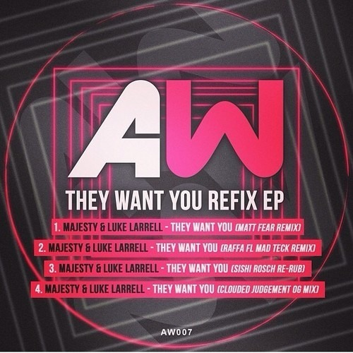 Luke Larrell & Majesty - They Want You (Clouded Judgement Darkside Mix)  - Out Now on Beatport!