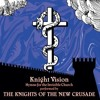 The Knights of the New Crusade - Harrowing Of Hell
