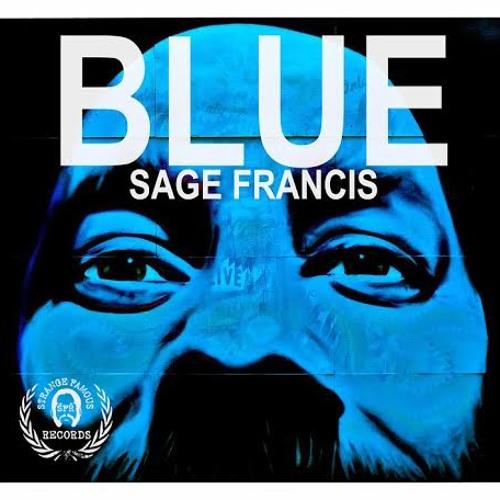 """BLUE"" - Sage Francis (2013)"
