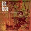 Download Lagu Kid Loco Cum On