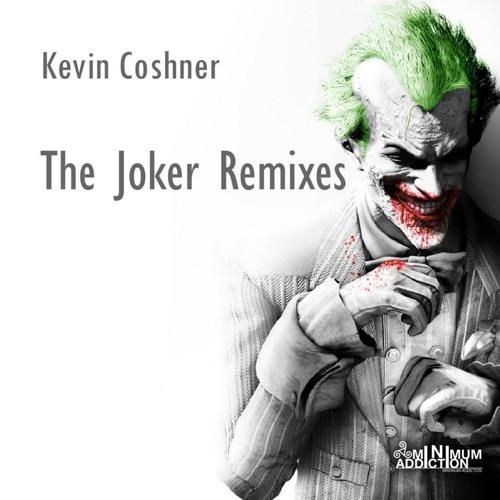 Kevin Coshner -The Joker (MiniKore Remix) - LOW Q Mp3