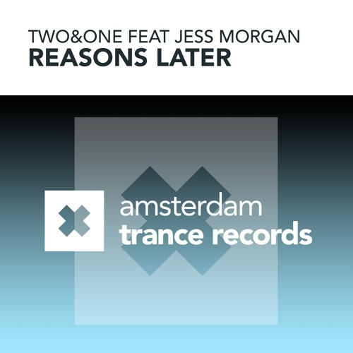AMSTR023 : Two&One feat. Jess Morgan - Reasons Later (Original Mix)