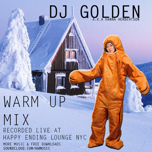 DJ Golden - Warm Up Mix [Live At Happy Ending Lounge NYC]