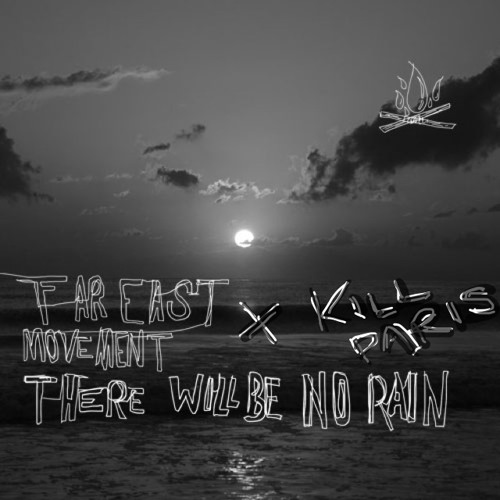 Far East Movement x Kill Paris - There Will Be No Rain (ft. Sha Sha Jones)/ Dance (RED) Save Lives 2