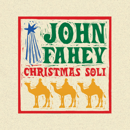 Santa Claus Is Coming To Town   John Fahey