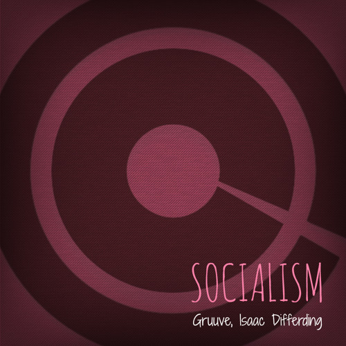 Isaac Differding, Gruuve - Socialism (Original Mix) 160kbps Low Quality | Solid House Records