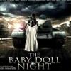 Baby Doll Night Soundtrack موسيقى ليلة الببي دول ياسر عبدالرحمن  Yasser Abdelrhman