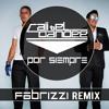 Cali y El Dandee - Por Siempre (Fabrizzi Remix)