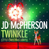 Twinkle (Little Christmas Lights) | JD McPherson