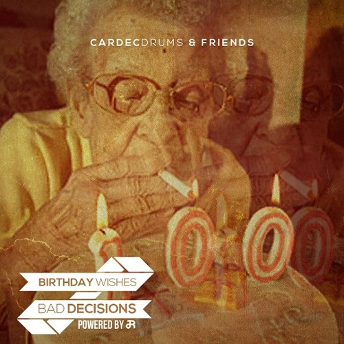 Social Club - Bad Decisions (produced by Cardec Drums)
