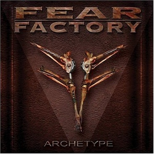 Fear Factory - Archetype (cover)