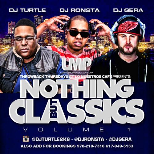 DJ Gera, DJ Turtle, DJ Ronsta - Nothing But Classics Mixtape - IAMLMP.COM