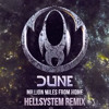 Dune - Millions Miles Away From Home (Hellsystem Remix)