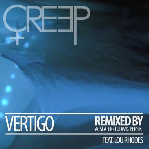 Creep - Vertigo (AC Slater Remix) [Out Now]