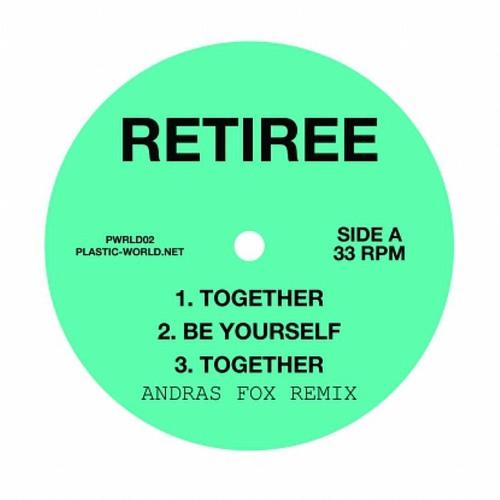 Retiree - Together (Suzanne Kraft Remix)