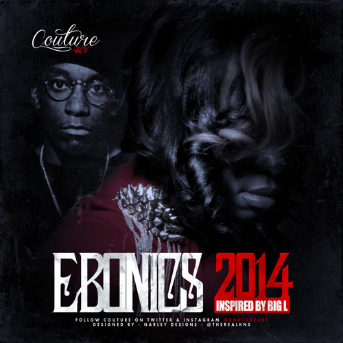 Ebonics 2014 - COUTURE (REMAKE)