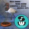 Nick Drake - Three Hours (Somerville & Wilson Balearic Edit)