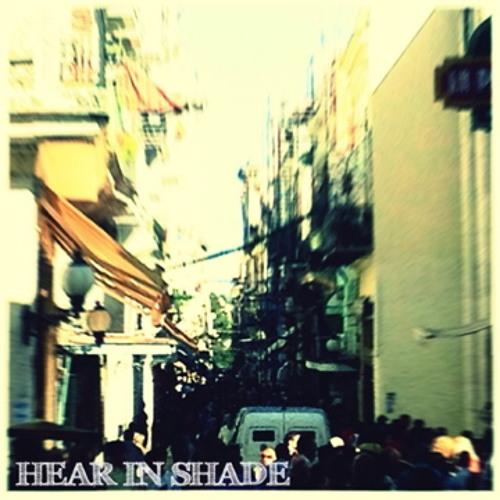 Quiet Down Please - Hear In Shade