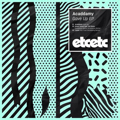 Gave Up (Blake! Remix) - Acaddamy [Free Download]