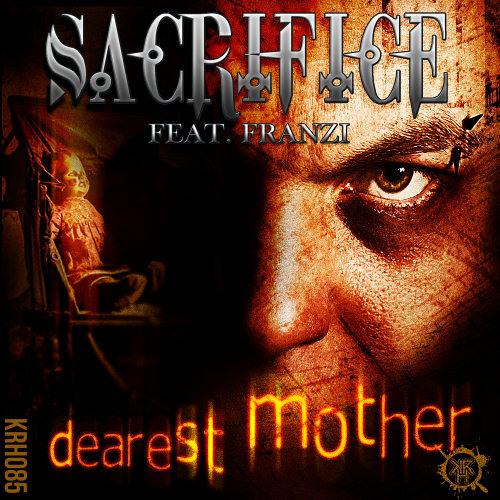 Sacrifice ft. Franzi - Dearest Mother (Pzyco Beat Project Remix) [KRH085]