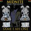 Midnite - Same I Ah One Feat. Pressure Busspipe