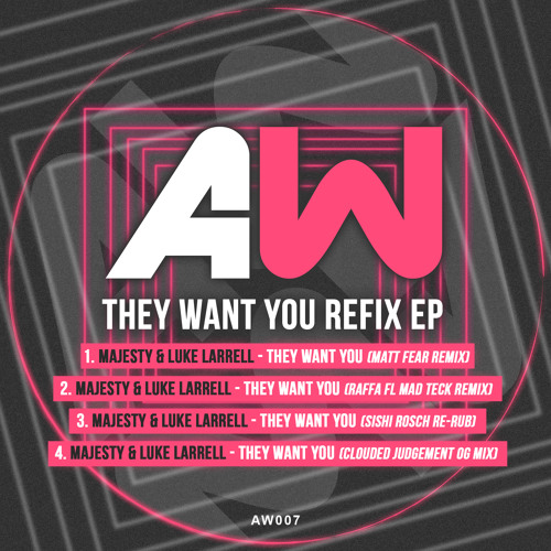 'They Want You' (The Remixes)  - Prod Majesty & Luke Larrell (OUT NOW)