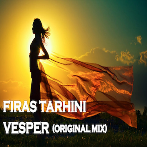 Firas Tarhini - Vesper (Original Mix) (Free Download)