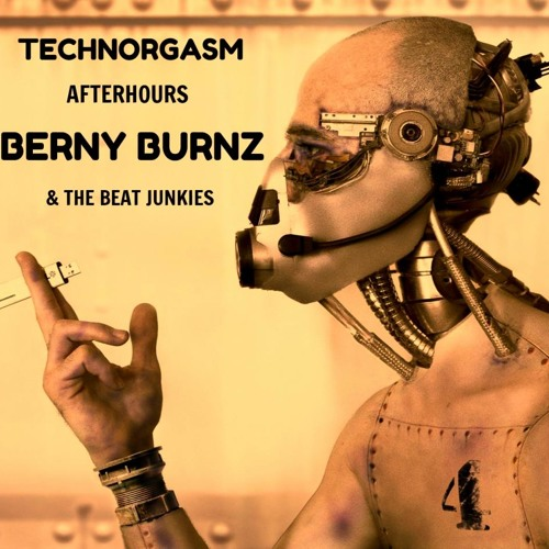 BERNY BURNZ BLACK SATURDAY TECHNORGASM PART #2