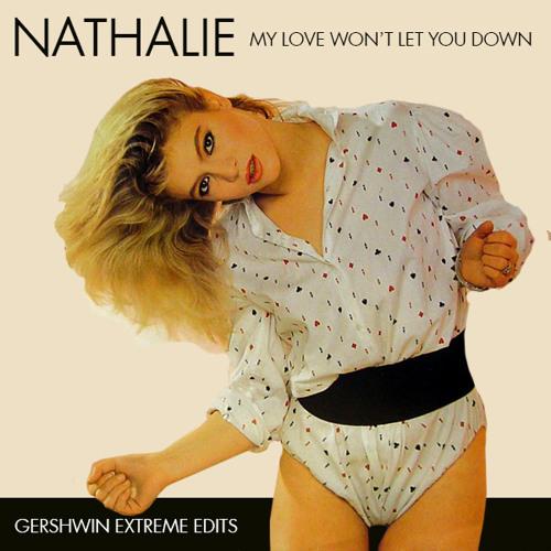 Nathalie - My Love Won't Let You Down (original edit version / 1999)