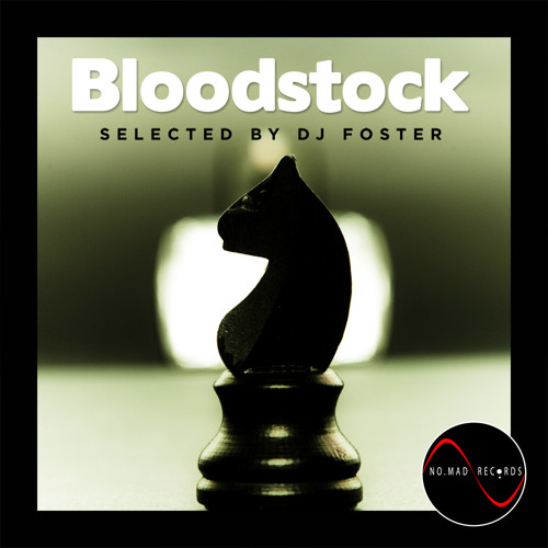 Bloodstock Compilation selected by Dj Foster [audio teaser]