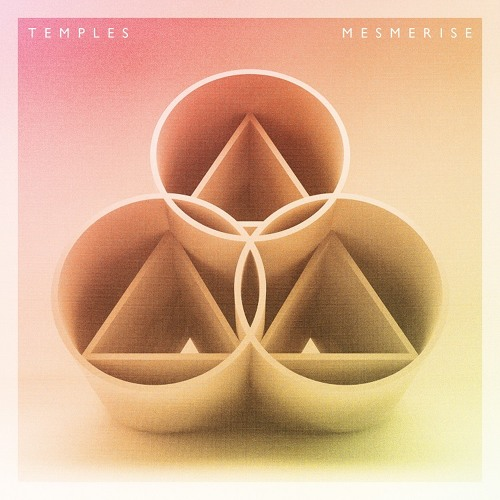Temples - Mesmerise