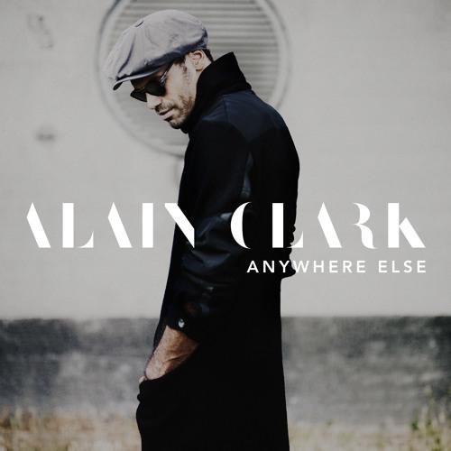 Alain Clark - Anywhere Else (single)