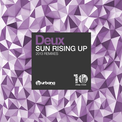Deux - Sun Rising Up (Dj PP Remix) ScEdit
