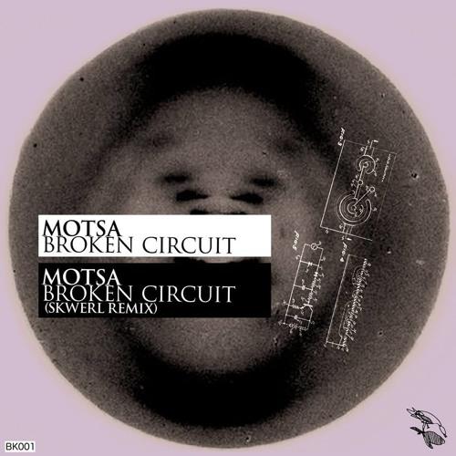 MOTSA - Broken Circuit (Preview) *OUT NOW*