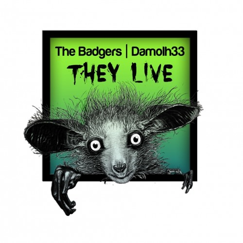 The Badgers & Damolh33 - They Live Ep Incl. Johannes Heil, Nino Blink & Terry Whyte Remixes (CFR037)