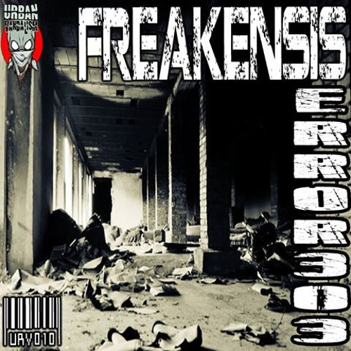Freakensis - The rest of the young warrior VIP(Error-303 EP urban vandalism rec)