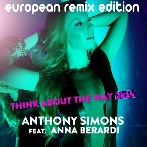 Anthony Simons feat. Anna Berardi - Think about the way 2k14 (DJ Ti-S Remix) (Demo Snippet)