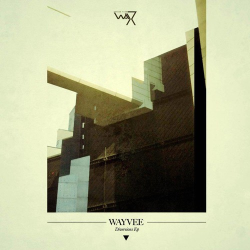 Wayvee -  If /  'Diversions Ep' _ DTW 24 / Worldwide release 27th Nov