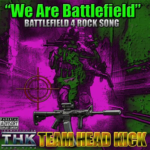 We Are Battlefield (Battlefield 4 Rock Song)