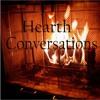 Hearth Conversations