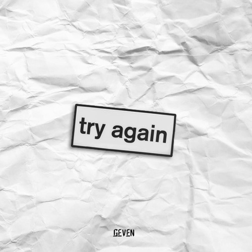 Try Again by Geven